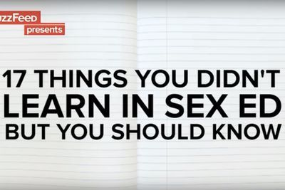 Video: 17 Things They Didn't Teach You In Sex Ed...