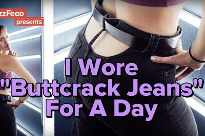 Video: Wearing Buttcrack Jeans For A Day!